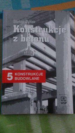 Konstrukcje z betonu (konstrukcje budowlane 5)- Stefan Pyrak