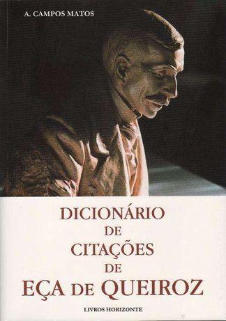 Dicionario das Citaçoes de Eça de Queiroz