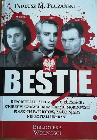 Książka Bestie Tadeusza M. Płażyńskiego