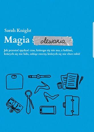Książka Magia Olewania Sarah Knight TANIO