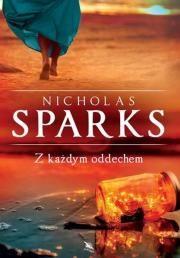 Z każdym oddechem TW Autor: Nicholas Sparks