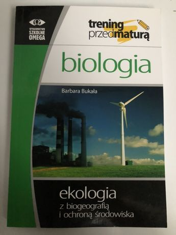 biologia Bukała Trening przed maturą ekologia OMEGA