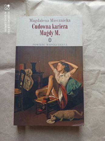 Cudowna kariera Magdy M. M. Miecznicka