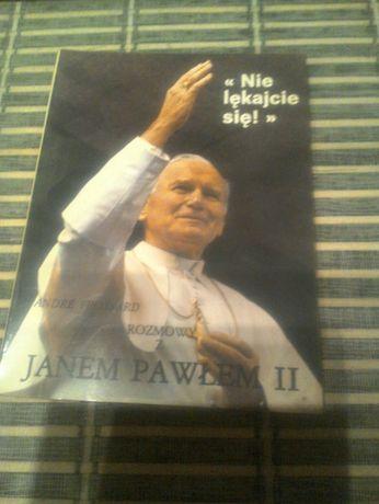 Nie Lękajcie się rozmowy z Janem Pawłem II