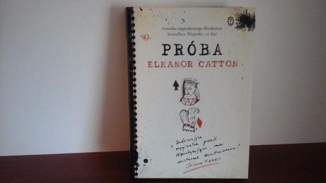 Próba Eleanor Catton literatuta piękna
