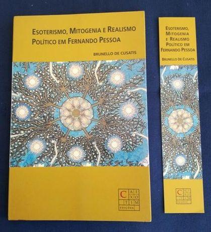 Esoterismo, Mitogenia e Realismo Politico em Fernando Pessoa.