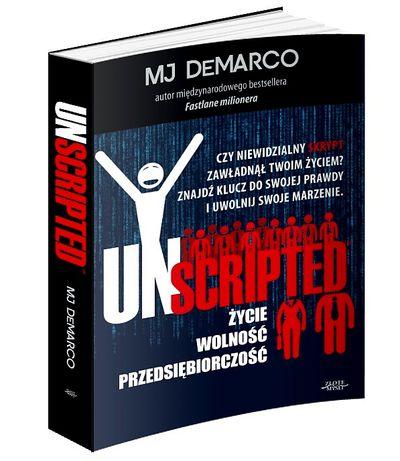"""Najnowsza książka MJ DeMarco pt. """"Unscripted"""" w języku polskim"""