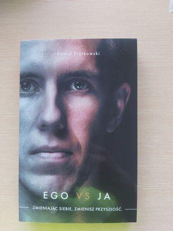 Ego vs Ja Zmieniając siebie, zmieniasz przyszłość