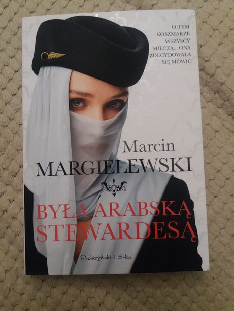 """Książka M.Margielewski """"Była Arabską Stewardesą"""
