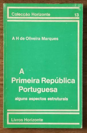 a primeira república portuguesa, a.h. de oliveira marques
