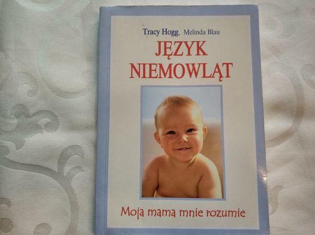 Język niemowląt Język dwulatka Tracy Hogg