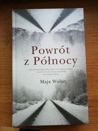 """""""Powrót z Północy"""" Maja Wolny"""