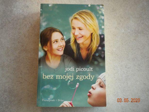 """""""Bez mojej zgody"""" Jodi Picoult."""