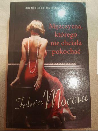 """""""Mężczyzna, którego nie chciała pokochać"""" Federico Moccia"""