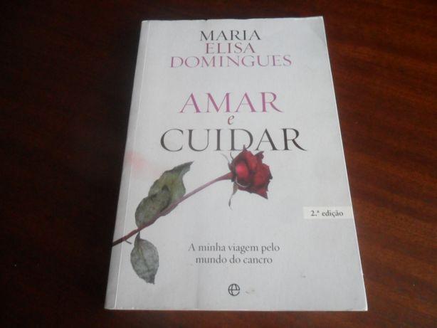 """""""Amar e Cuidar"""" de Maria Elisa Domingues"""