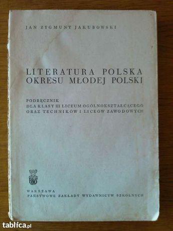 """""""Literatura polska okresu Młodej Polski"""" Jan Zygmunt Jakubowski"""