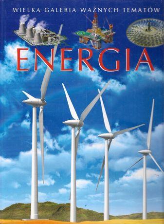 Energia. Wielka Galeria Ważnych Tematów.