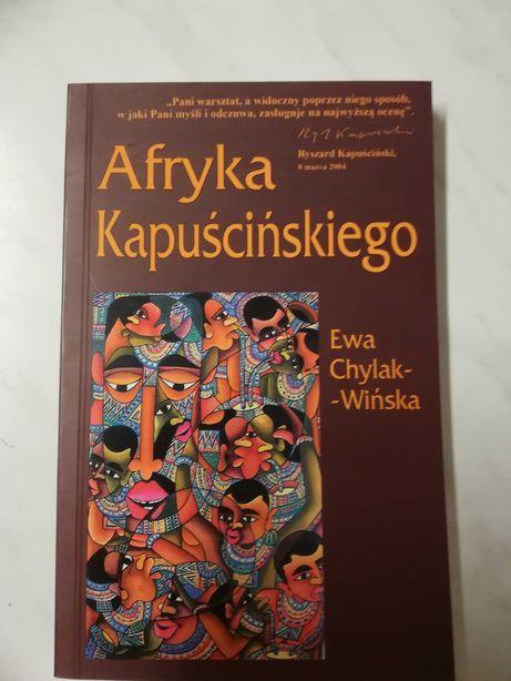 Afryka Kapuścińskiego Ewa Chylak Wińska