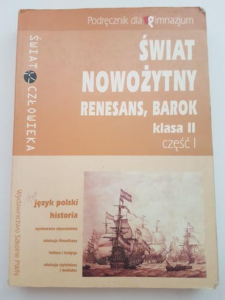 Świat nowożytny renesans barok klasa 2 część 1 język polski