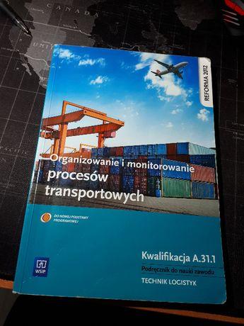 Organizowanie i monitorowanie procesów transportowych A.31.1