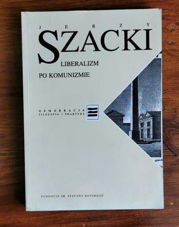 'Liberalizm po komunizmie', Jerzy Szacki