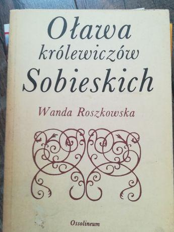 Oława Królewiczów Sobieskich - Roszkowska