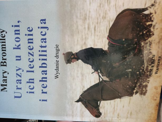 Urazy u koni ich leczenie i rehabilitacja
