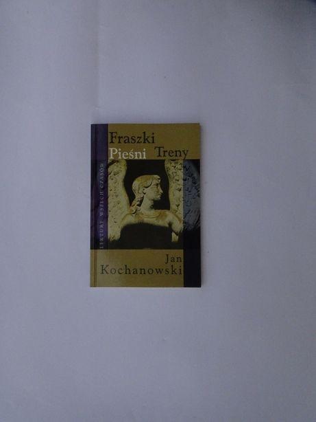 Fraszki, Pieśni, Treny. Jan Kochanowski.