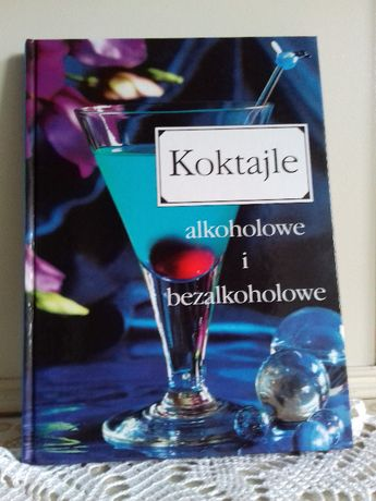 Koktajle alkoholowe i bezalkoholowe