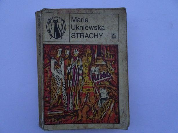 Strachy. Maria Ukniewska