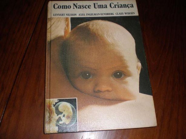 Como nasce uma criança - Lennart Nilsson et al