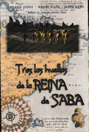 Tras las Huellas de la Reina de Saba - Vicente Pledel, Marian Ocaña