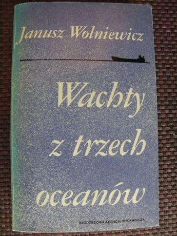 Wachty z trzech oceanow - Janusz Wolniewicz