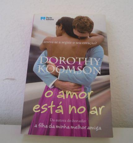 """Livro """"O amor está no ar"""" Dorothy Koomson"""