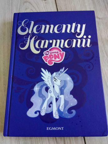 Elementy Harmonii Kucyki My Little Pony książka