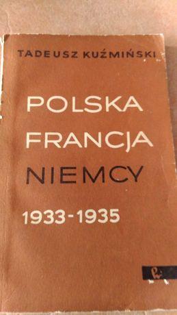 Kuźmiński Polska Francja Niemcy 1933/1935