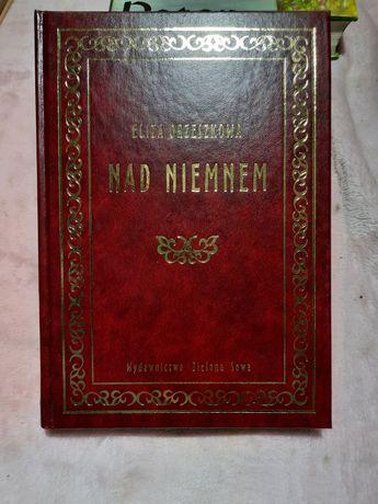 Książka Nad Niemnem Eliza Orzeszkowa