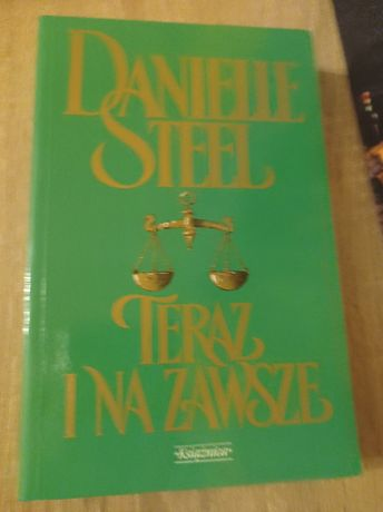 Danielle Steel Teraz i na zawsze