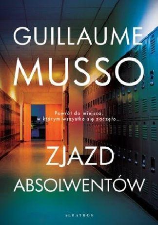 Guillaume Musso Zjazd Absolwentów