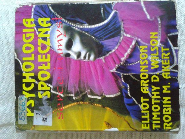 Psychologia społeczna, serce i umysł - Aronson, Elliot & Wilson T.