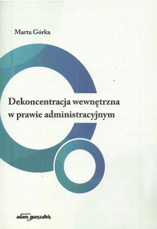 Dekoncentracja wewnętrzna w prawie administracyjnym