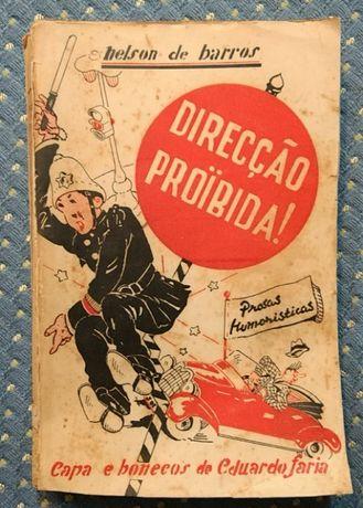 """""""Direcção Proibida"""" Nelson de Barros (Prosas Humorísticas) 1937"""
