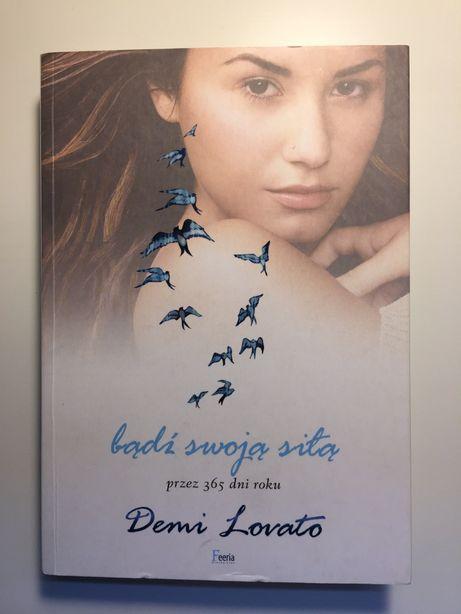 Bądź swoją siłą przez 365 dni roku, Demi Lovato