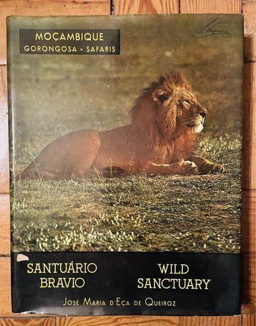 Livro Santuário Bravio - Gorongosa Moçambique - José Maria Eça Queiroz