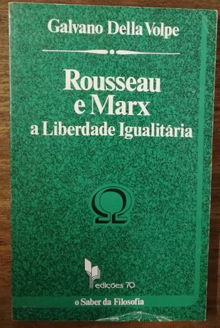 rousseau e marx a liberdade igualitária, galvano della volpe