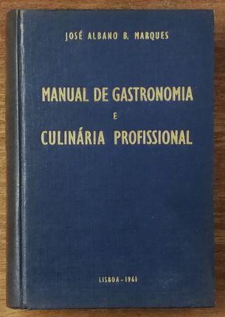 manual de gastronomia e culinária profissional, josé albano b. marques