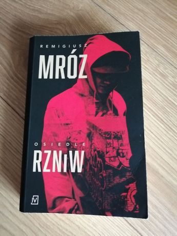 Osiedle Rzniw - Remigiusz Mróz
