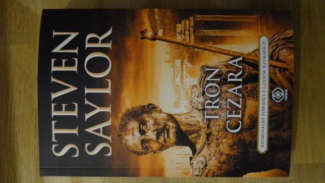 Książka Stevena Saylora - Tron Cezara