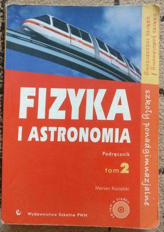 Fizyka i astronomia podręcznik tom 2 liceum/technikum