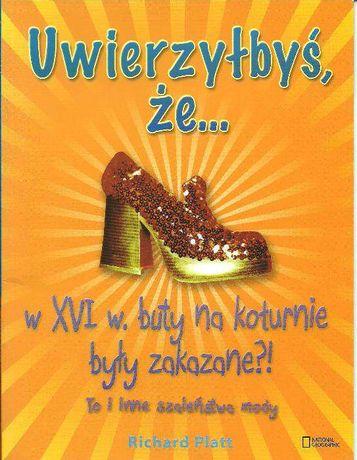 Uwierzyłbyś, że w XVI w. buty na koturnie były zakazane?!